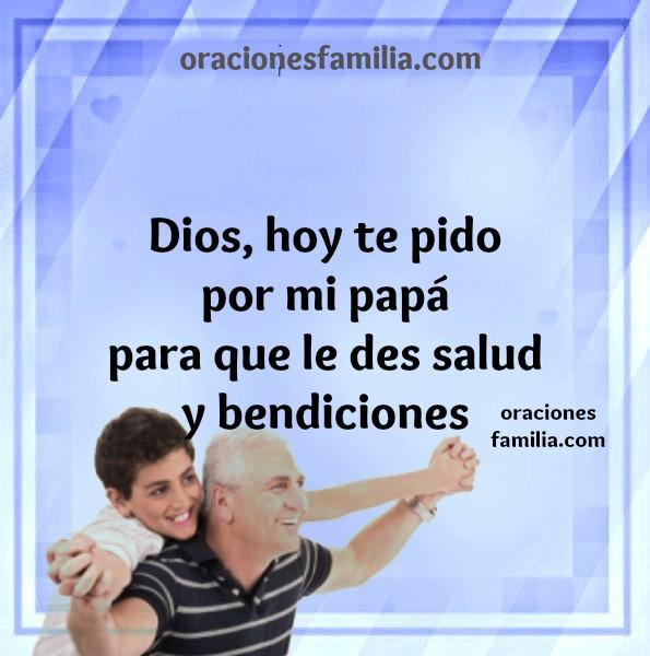Imágenes bonitas con oraciones cortas para pedir a Dios por los padres, frases cristianas en tarjetas cristianas de oraciones por Mery Bracho.