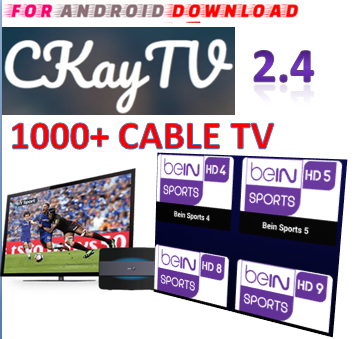 Download Android Free CkayTV2.4 IPTV Apk -Watch Free Live Cable Tv Channel-Android Update LiveTV Apk  Android APK Premium Cable Tv,Sports Channel,Movies Channel On Android