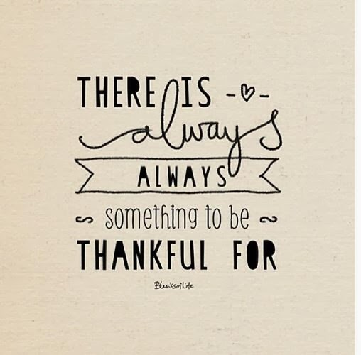 há sempre algo para ser grato