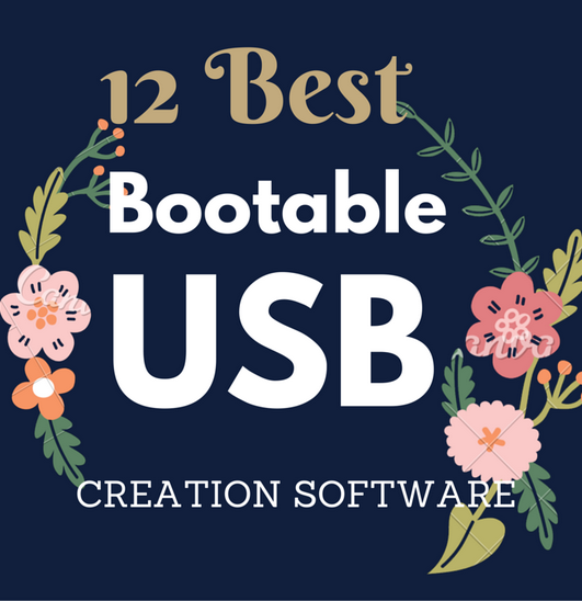 12-best-bootable-usb-creation-software
