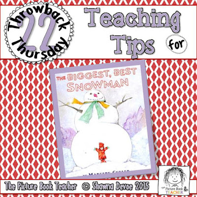 The Biggest, Best Snowman by Margery Cuyler TBT - Teaching Tips.