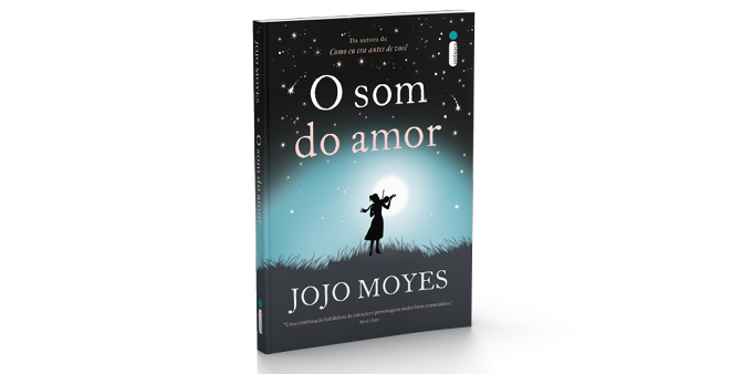 O SOM DO AMOR - JOJO MOYES
