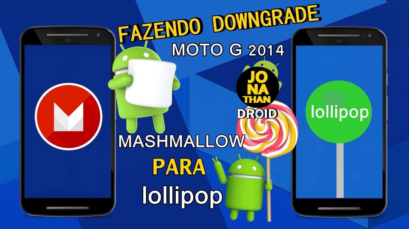 Downgrade/Reinstalação do Android 5 0 2 Lollipop Oficial
