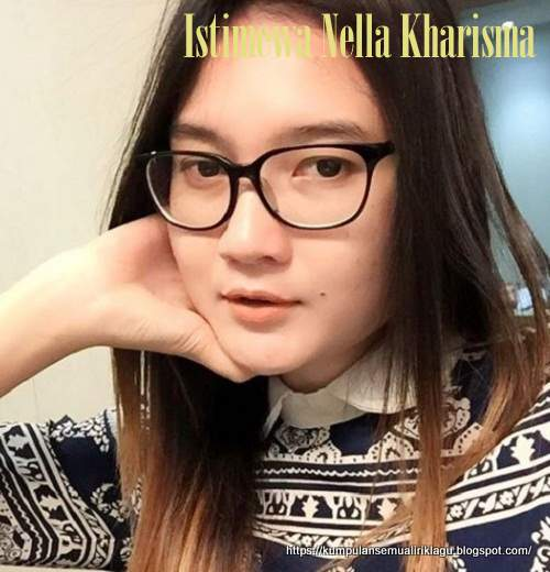 Lagu Istimewa Nella Kharisma