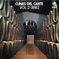 EL CHOZAS DE JEREZ... CUNAS DEL CANTE, JEREZ - HISPAVOX 1973