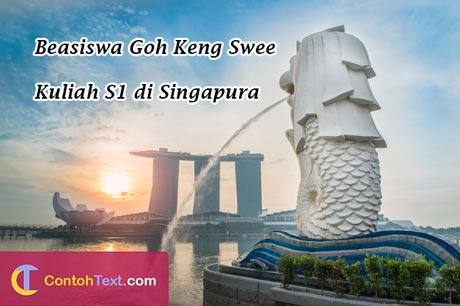 Beasiswa S1 Singapura 2020 dari Goh Keng Swee Scholarship