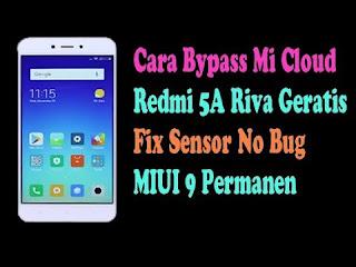 Cara Bypass Micloud Xiaomi Redmi 5a Tested