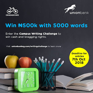 Apply for Union Bank Campus Writing Challenge (Win N500,000) - 2018