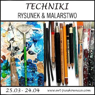 TECHNIKI - rysunek i malarstwo