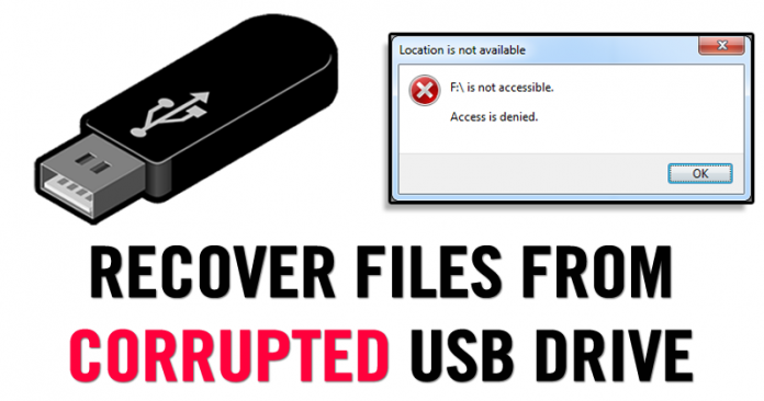 how to recover corrupted files from usb flash drive