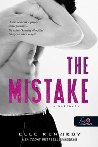 VÁRHATÓ MEGJELENÉS: Elle Kennedy :The Mistake - A baklövés (Off-Campus 2.)
