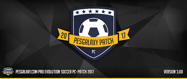 Patch PES 2017 Terbaru dari PES Galaxy V3.0 AIO