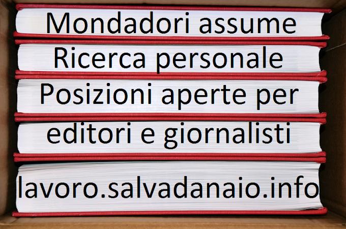 Offerte di lavoro Mondadori posizioni aperte e candidature