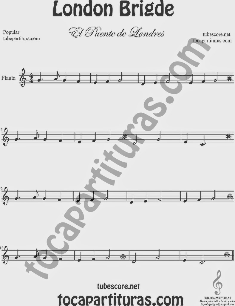 El Puente de Londres Partitura de Flauta Travesera, flauta dulce y flauta de pico London Bridge Sheet Music for Flute and Recorder Music Scores