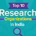Top 10 Research Organization in India