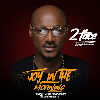 Music 2baba - Joy in the morning