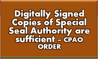 digitally-signed-copies-of-special-seal-authority-ssa-are-sufficient-cpao