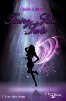 http://lesreinesdelanuit.blogspot.fr/2015/06/fairy-sex-tale-de-callie-j-duroy.html