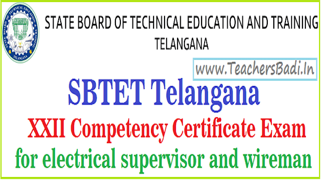 ts sbtet telangana xxii competency certificate exam for electrical supervisor and wireman,application form,exam dates,last date for apply,exam fee