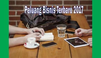 Peluang Bisnis Terbaru 2017