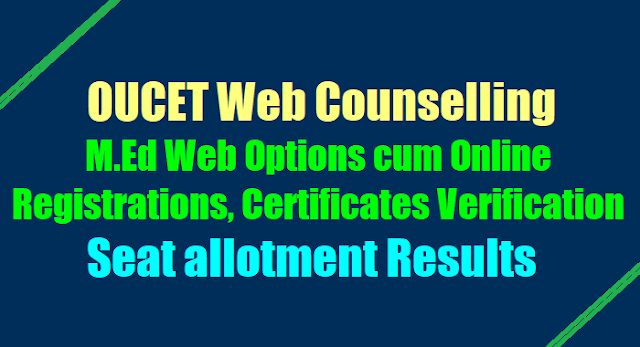 OUCETM.Ed Web Options, Certificates verification dates, Seat Allotment Results
