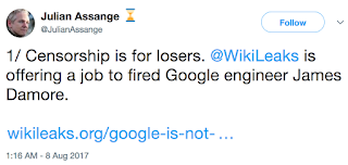 """Censorship is for losers. @WIkiLeaks is offering a job to fired Google engineer James Damore."""