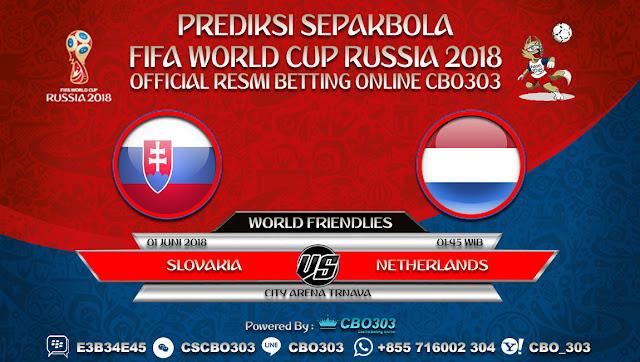 Prediksi Bola Slovakia VS Netherlands 01 Juni 2018