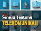 Pengertian, Konsep Dasar dan Macam-macam Peralatan Teknologi Informasi Telekomunikasi