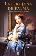 http://lecturasmaite.blogspot.com.es/2013/05/la-cirujana-de-palma-de-lea-velez.html