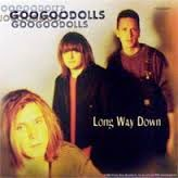 Goo Goo Dolls Long Way Down Lyrics