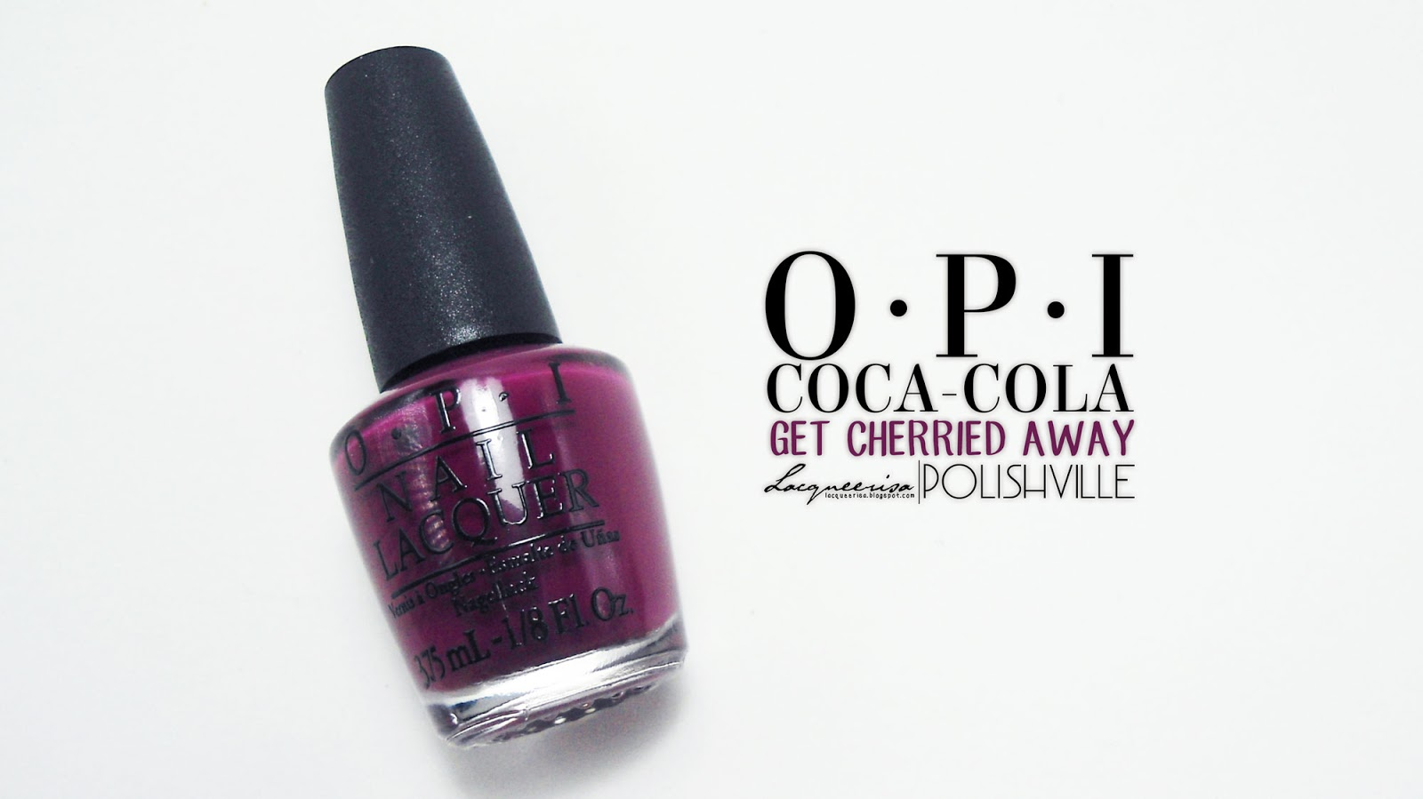 OPI Get Cherried Away, LacqueerisaXPolishville