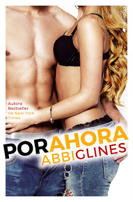 POR AHORA (Sea Breeze #4). Abbi Glines (Kiwi - 12 junio 2017) NOVELA NEW ADULT libro portada