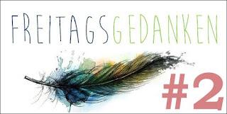 http://unendlichegeschichte2017.blogspot.de/2017/03/freitagsgedanken-2.html