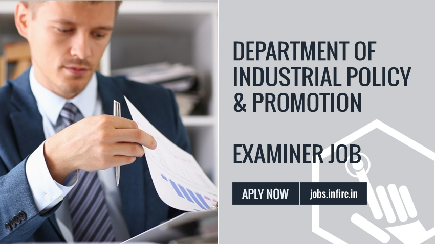 Department of Industrial Policy & Promotion | Examiner Job 20 Posts Apply NOW