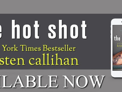 The Hot Shot by Kristen Callihan | Excerpt