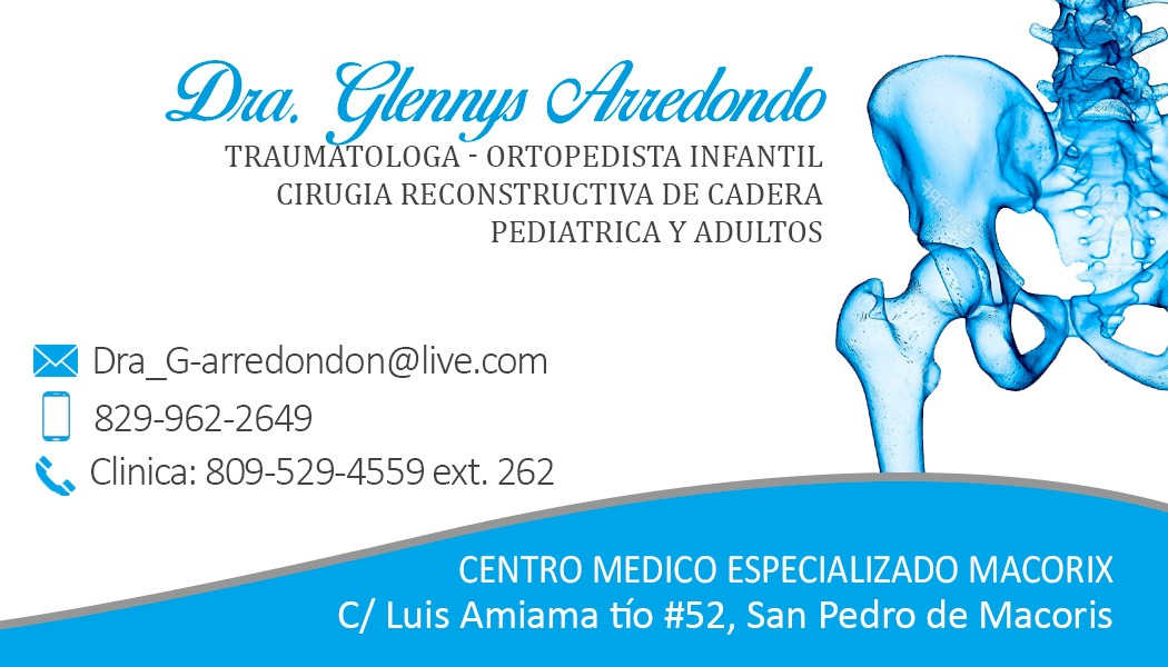 Dra.Glennys Arredondo,Traumatologa-Ortopedista Infantil Cirugía Reconstructiva de Cadera Pediátrica