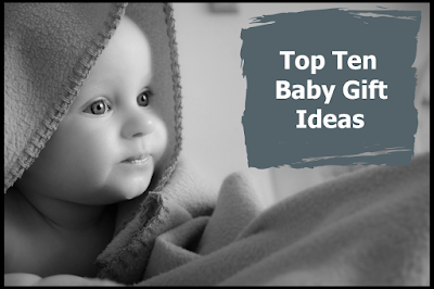 Top Ten Baby Gift Ideas