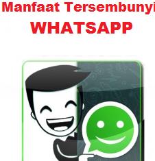 Manfaat Tersembunyi Dari Whatsapp Yang Belum Anda Tahu