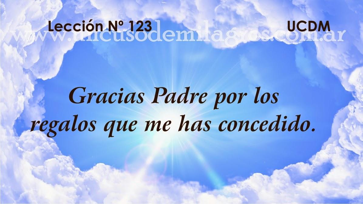 Leccion 123, Un Curso de Milagros
