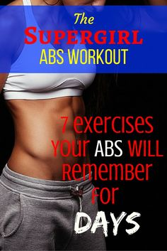 Supergirl Abs Workout – 7 Exercises Your Abs Will Remember for Day