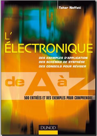 Livre : Electronique de A à Z - 500 entrées et des exemples pour comprendre