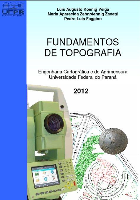 Fundamentos de topografía – Luis Augusto Koenig Veiga