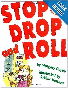 Stop Drop and Roll - Margery Cuyler