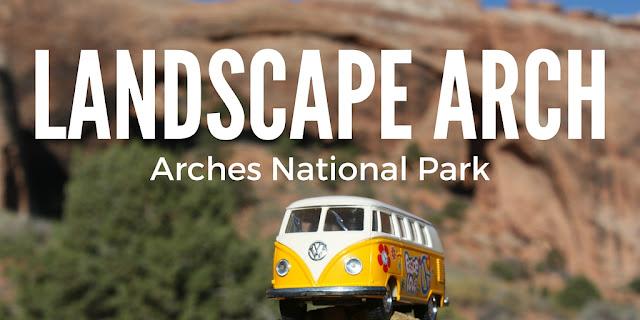 Landscape Arch Arches National Park