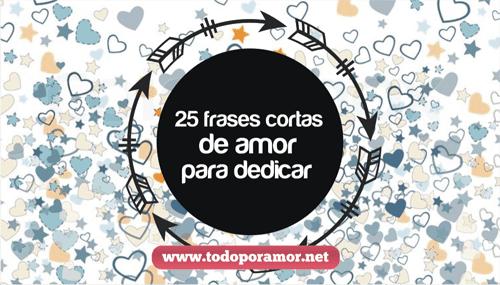 25 frases cortas de amor para dedicar
