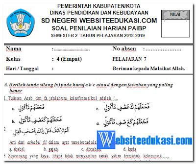 Soal PH / UH PAI Kelas 4 Semester 2 K13 Tahun 2018/2019