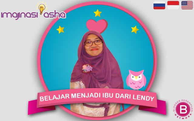 Belajar Menjadi Ibu dari Lendy K. Reny