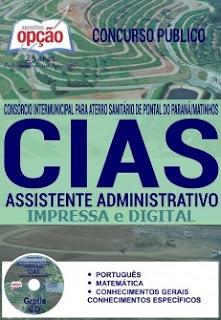 Apostila CIAS-PR Pontal do Paraná, Assistente Administrativo, vagas para o Concurso Público CIAS do Paraná