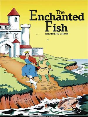 Terjemahan Dari The Enchanted Fish (Ikan Ajaib)