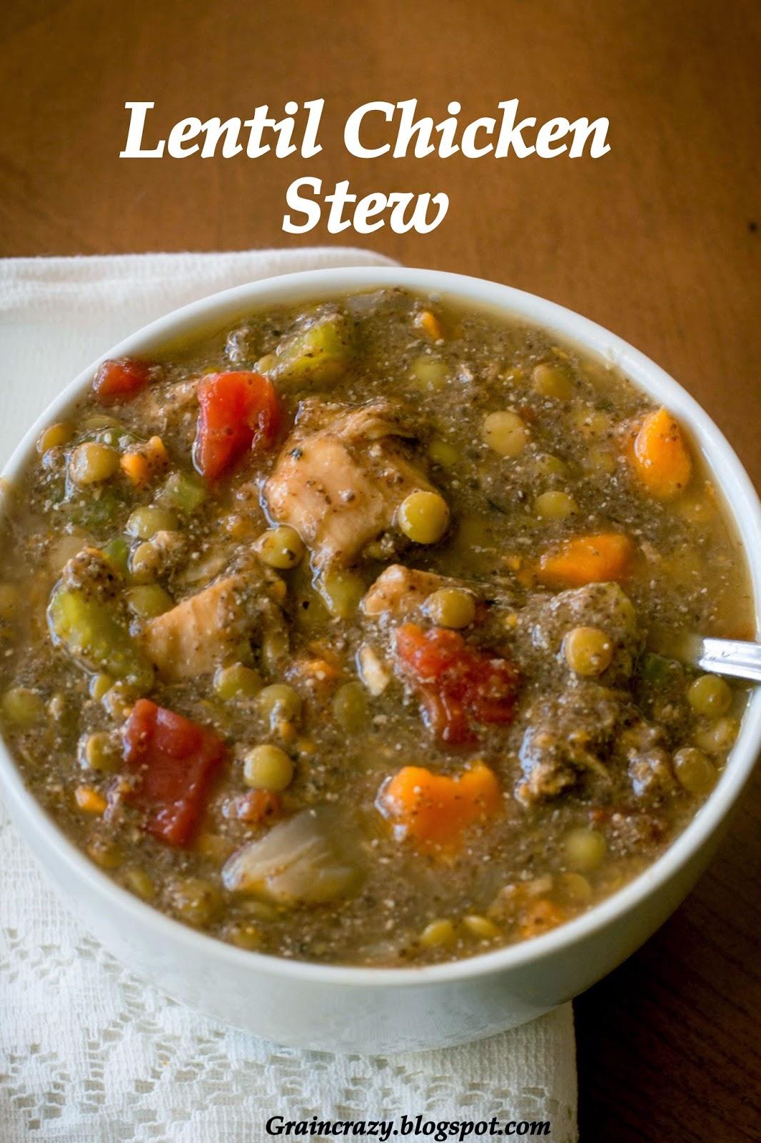 Grain Crazy: Lentil Chicken Stew